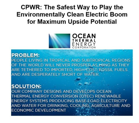 $CPWR: Harnessing cheap electricity from Deep Cold Ocean Water and Warm Tropical Surface Waters can Provide Massive Levels of Energy for Consumers, and Profit Potential for Investors